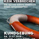 Leben retten ist kein Verbrechen Kundgebung in Stuttgart 21.07.2018