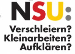 29.Oktober 18: Podiumsdiskussion: NSU. Verschleiern, Kleinarbeiten oder Aufklären?